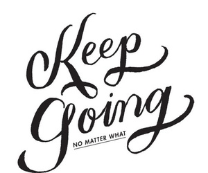 going, keep, and quote image