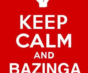 bazinga, keep calm, and sheldon image