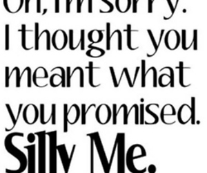 promise, quotes, and silly image