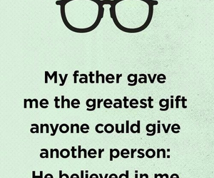 believe, father, and quote image