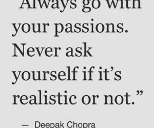 passion, quotes, and realistic image