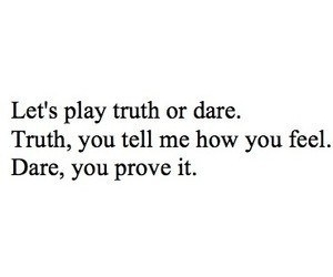 truth, quote, and dare image