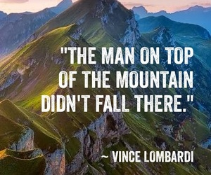 quotes, inspiration, and mountains image
