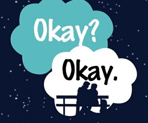 the fault in our stars, okay, and okay? image