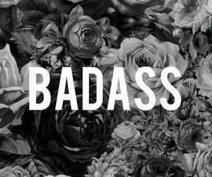 badass, black and white, and flowers image