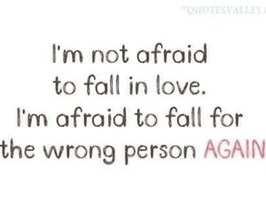 afraid, again, and falling in love image