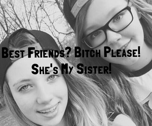 best friends, sister, and for life image