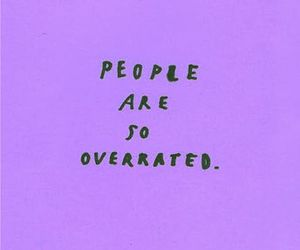overrated, people, and text image