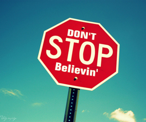 stop, quote, and believe image