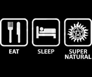 supernatural, eat, and sleep image