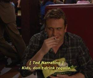 how i met your mother, tequila, and kids image