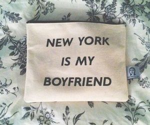 new york, boyfriend, and quotes image