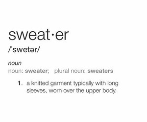 noun, sweater, and text image