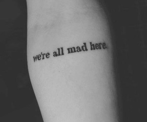 tattoo, mad, and quotes image