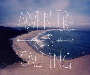 adventure, beach, and quotes image