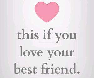 love, best friends, and heart image