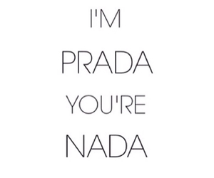 Prada, nada, and quote image