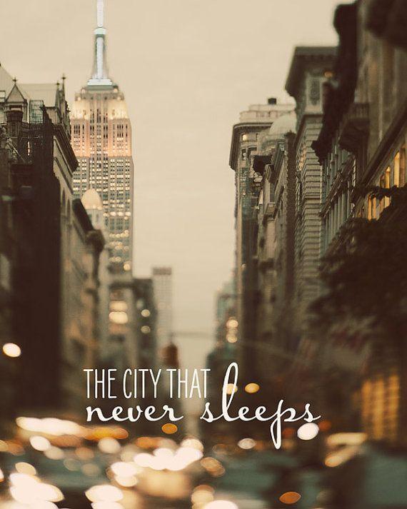 Nyc The City That Never Sleeps New York Pinterest