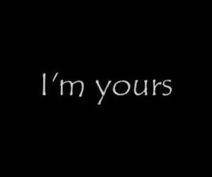 love, quotes, and i'm yours image