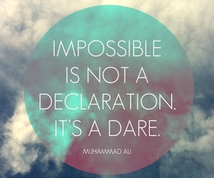 dare, impossible, and quote image