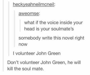tumblr, funny, and john green image