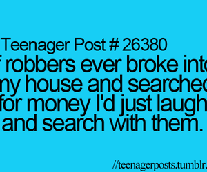 funny, teenager post, and money image
