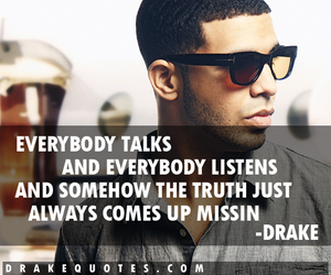 Drake, picture quotes, and quote image
