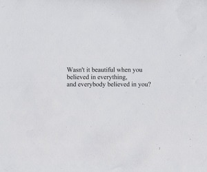 believe, beautiful, and quotes image