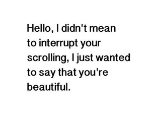 beautiful, quotes, and hello image