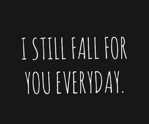 everyday and fall for you image