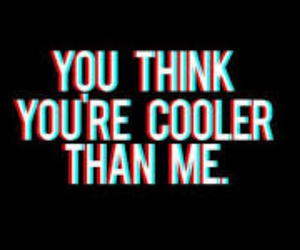 cool, cooler, and me image