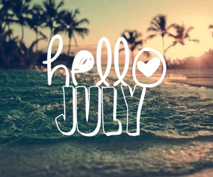 july, summer, and hello image