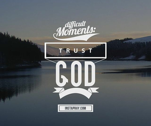 always, moments, and god image