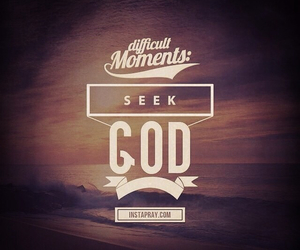 god, moments, and seek image