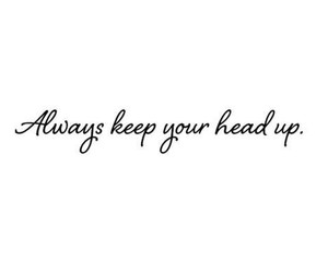 always, quotes, and head up image
