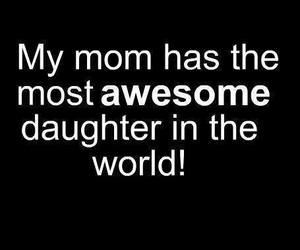 mom, awesome, and daughter image