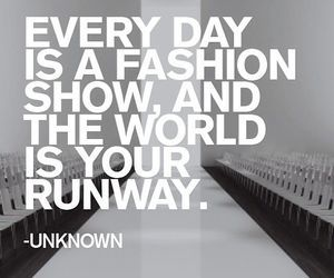 fashion, quote, and runway image