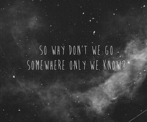 black and withe, galaxy, and somewhere only we know image