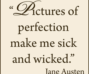jane austen, quote, and perfection image