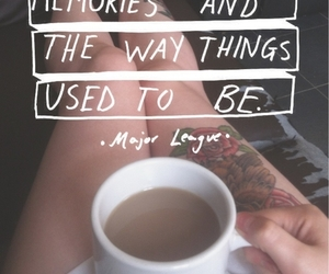 quote, memories, and coffee image