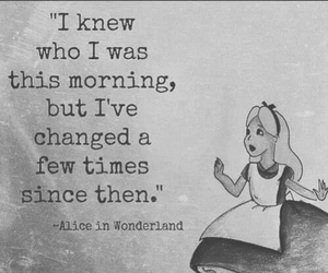 quote, alice in wonderland, and change image