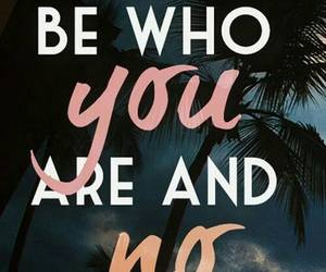 be who you are, be yourself, and words image