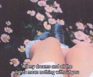 Dream, without you, and flowers image