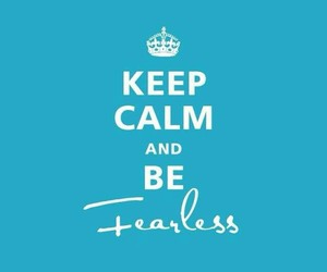 keep calm, fearless, and Taylor Swift image