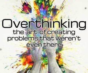 mind, problems, and overthinking image