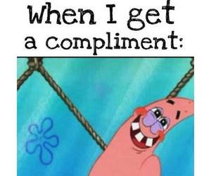 funny, compliment, and patrick image