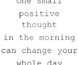 morning, positive, and true image