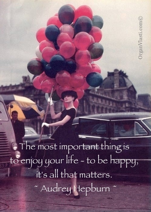 Audrey Hepburn Quote Discovered By Nancy On We Heart It