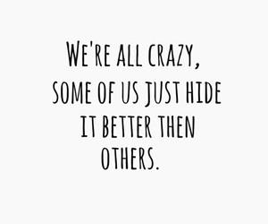 crazy, quote, and true image