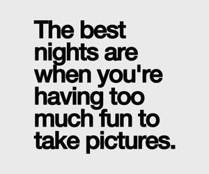 fun, night, and quotes image